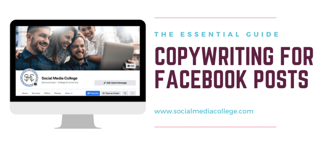 Copywriting for Facebook Posts - Social Media College